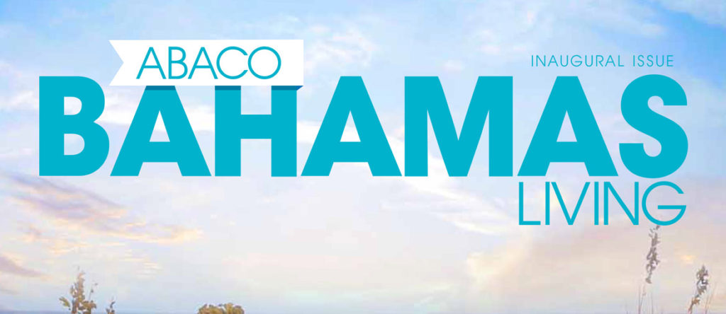 Schooner Bay, Abaco Islands Leading Tourism Efforts in Bahamas