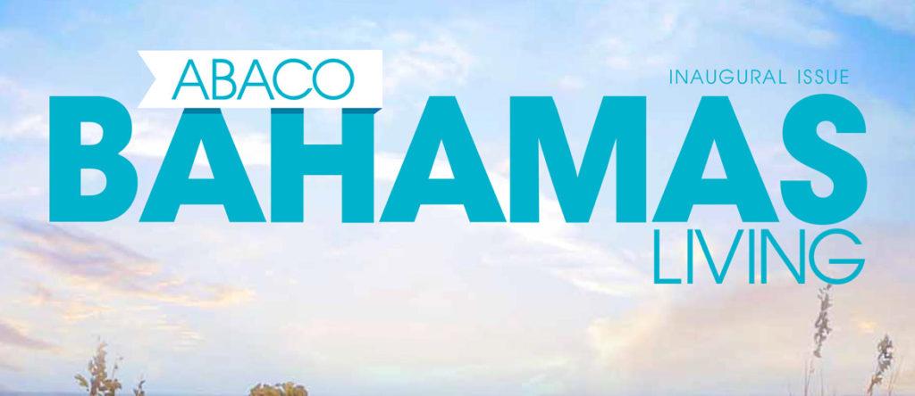 Schooner Bay, Abaco Islands Leading Tourism Efforts in Bahamas